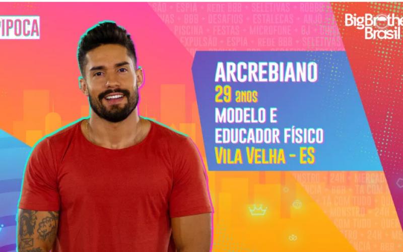 Arcrebiano é participante do BBB21; conheça!